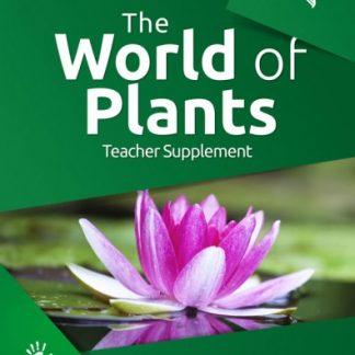 God's Design for Life: The World of Plants (Teacher Supplement)