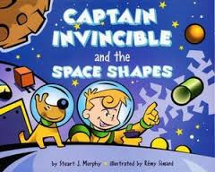 Captain Invincible and the Space Shapes ( Mathstart: Level 2) (3 dimensional shapes, BC2)