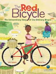Red Bicycle The Extraordinary Story of One Ordinary Bicycle (BC2, BC6)