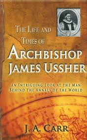 Life and Times of Archibishop James Ussher- While Supplies Last