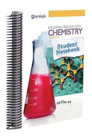 Exploring Creation with Chemistry Student Notebook 3rd edition (Apologia, Faith- based)
