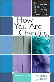 How You Are Changing: For Boys Ages 10-12 and Parents (Updated, Revised) Faith- based (Human Body)