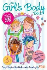 Girl's Body Book: Third Edition: Everything You Need to Know for Growing Up You (Revised)