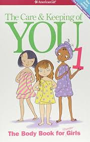 Care and Keeping of You (Revised): The Body Book for Younger Girls (Human Body)