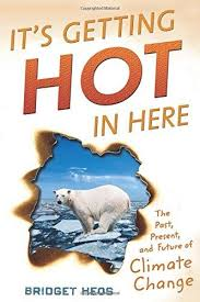 It's Getting Hot in Here: The Past, Present, and Future of Climate Change (BC9)