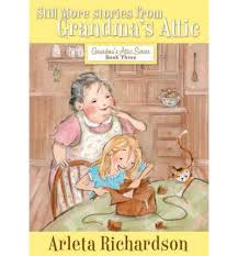 Grandma - Still More Stories from Grandma's Attic (Book #3)