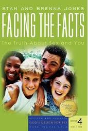 Facing the Facts: The Truth about Sex and You (Revised) ( God's Design for Sex #04 ) Faith-based, health