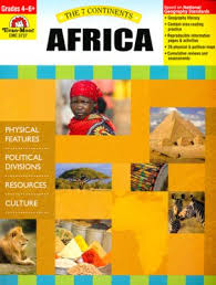 7 Continents: Africa, Grades 4-6+ (geography, resources, cultures)