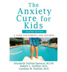 Anxiety Cure for Kids: A Guide for Parents and Children (health)