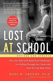 Lost at School: Why Our Kids with Behavioral Challenges Are Falling Through the Cracks and How We Can Help Them (behavior, family)