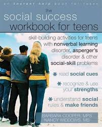 Social Success Workbook for Teens: Skill-Building Activities for Teens