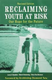 Reclaiming Youth at Risk: Our Hope for the Future (Revised)