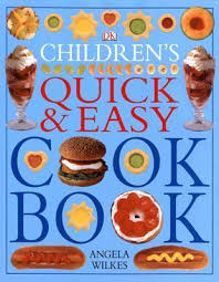 Children's Quick and Easy Cookbook (cooking, Baking, recipes)