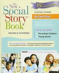 New Social Story Book: Over 150 Social Stories That Teach Everyday Social Skills to Children and Adults with Autism and Their Peers