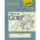 Who Is God? Notebooking Journal JUNIOR (faith-based, BC1, BC2)