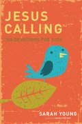 Jesus Calling 365 Devotions for Kids (Faith-based, CP1, CP2, BC1, BC2)