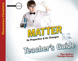 Matter Its Properties and Its Changes Teacher Guide (Master Books) (Faith-based, BC2, BC3)