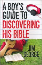 A Boy's Guide to Discovering His Bible (Faith, Bible)